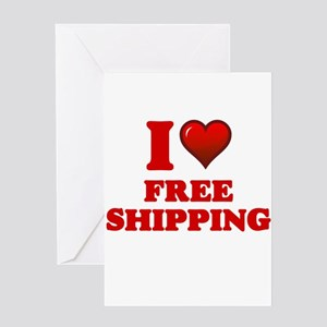 I love Free Shipping Greeting Cards
