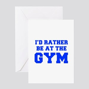 ID-RATHER-BE-AT-THE-GYM-FRESH-BLUE Greeting Cards