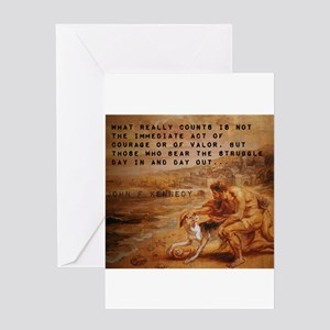 What Really Counts - John F Kennedy Greeting Card