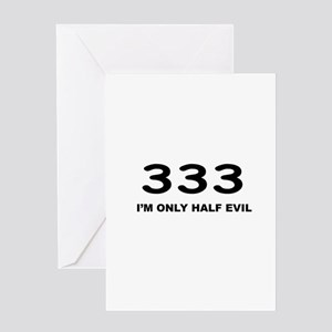 I'm Only Half Evil Greeting Card
