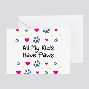 All My Kids/Children Have Paws Greeting Card