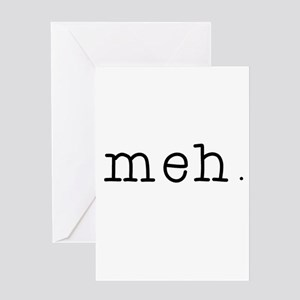 Meh Greeting Cards