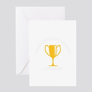 Participation Trophy Husband Greeting Cards