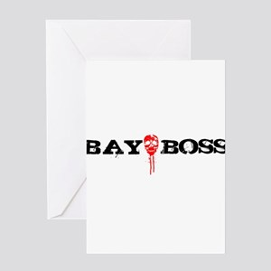 Bay Bo$$ 3 Greeting Card