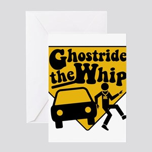 GhostRide The Whip Greeting Card