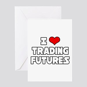 """I Love Trading Futures"" Greeting Card"