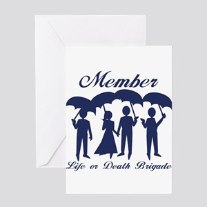 Life or Death Brigade Member Greeting Cards