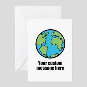 Make your own custom earth message Greeting Cards
