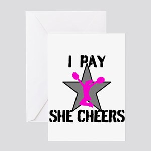 I Pay She Cheers Greeting Cards