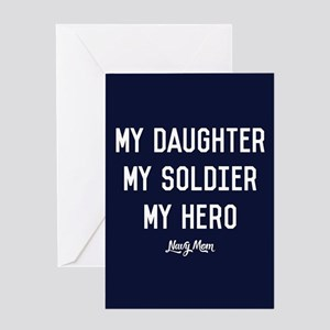 U.S. Navy My Daughter My Soldier My Greeting Card