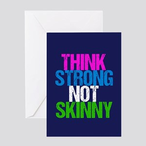 Strong Not Skinny Greeting Card