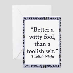 Better a Witty Fool Greeting Card