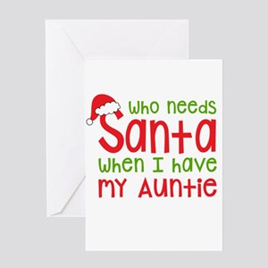Who Needs Santa - Auntie Greeting Cards