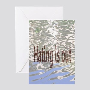 Hating is Out! Greeting Card