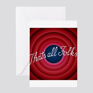 That's all Folks Greeting Cards