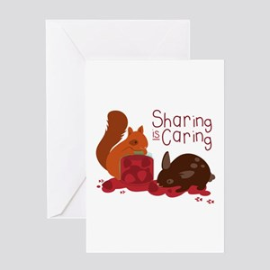 Sharing Is Caring Greeting Cards