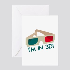 Im In 3D! Greeting Cards
