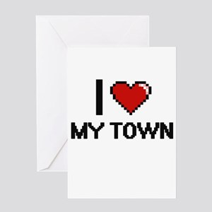 I love My Town Greeting Cards