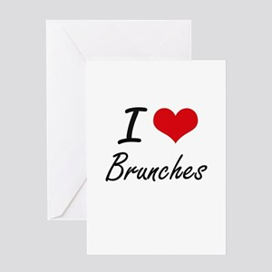 I Love Brunches Artistic Design Greeting Cards