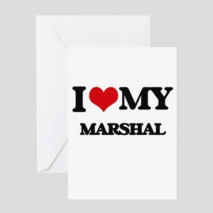 I love my Marshal Greeting Cards