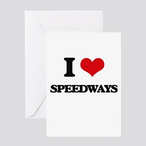 I love Speedways Greeting Cards