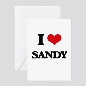 I Love Sandy Greeting Cards