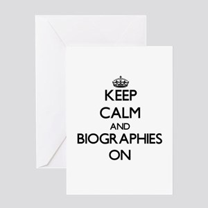 Keep Calm and Biographies ON Greeting Cards