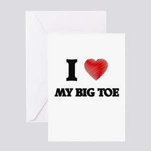 I love My Big Toe Greeting Cards