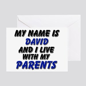 my name is david and I live with my parents Greeti