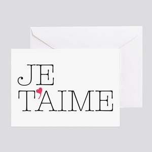 Je Taime Greeting Cards