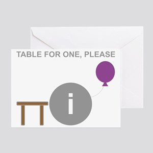 Introvert table for one Greeting Card