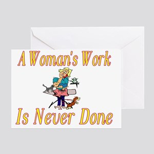 Womans Work Greeting Card
