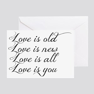 Love is old love is new Greeting Card