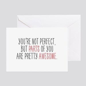 You're Not Perfect Greeting Cards