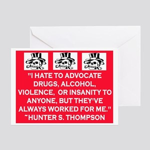 HUNTER S. THOMPSON QUOTE Greeting Card