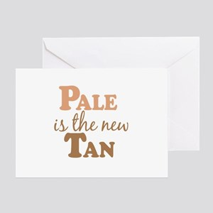Pale is the new Tan Greeting Card