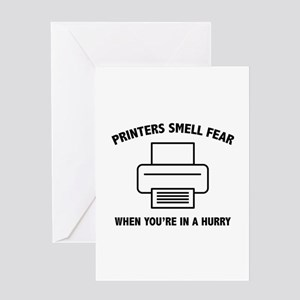 Printers Smell Fear Greeting Card
