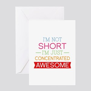 I'm Not Short I'm Just Concentrated Awesome Greeti