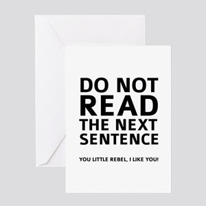 Do Not Read The Next Sentence Greeting Card