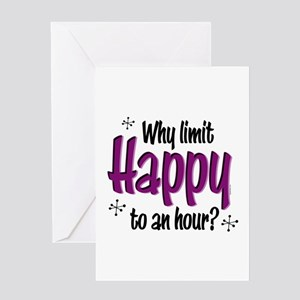 Limit Happy Hour? Greeting Card