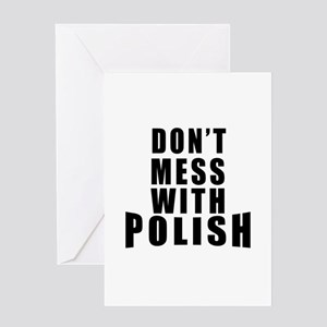 Don't Mess With Poland Greeting Card