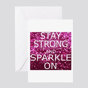 Stay Strong And Sparkle On Greeting Cards