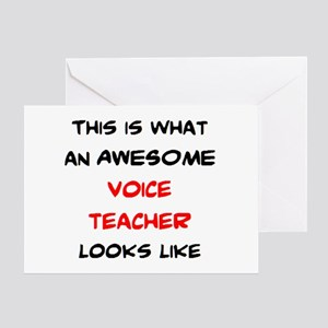 awesome voice teacher Greeting Card