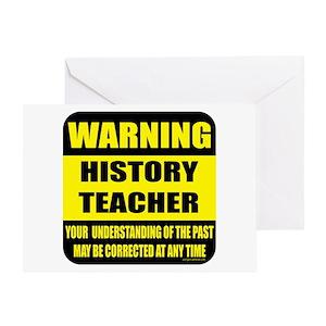 Warning history teacher sign Greeting Card