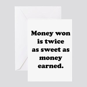Money Earned Greeting Cards
