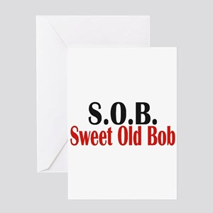 Sweet Old Bob - SOB Greeting Cards
