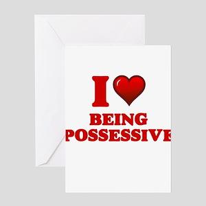 Possessiveness Greeting Cards - CafePress