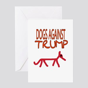 DOGS AGAINST TRUMP Greeting Cards