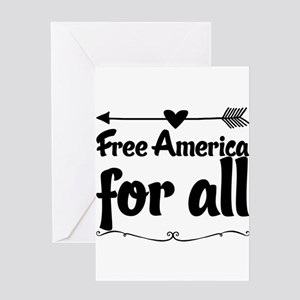 Free America for all. Greeting Cards