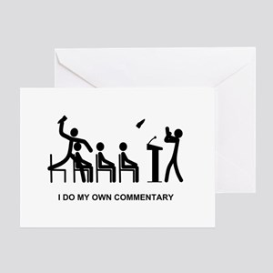 I Do My Own Commentary - Greeting Card